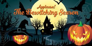Applause! The Bewitching Season