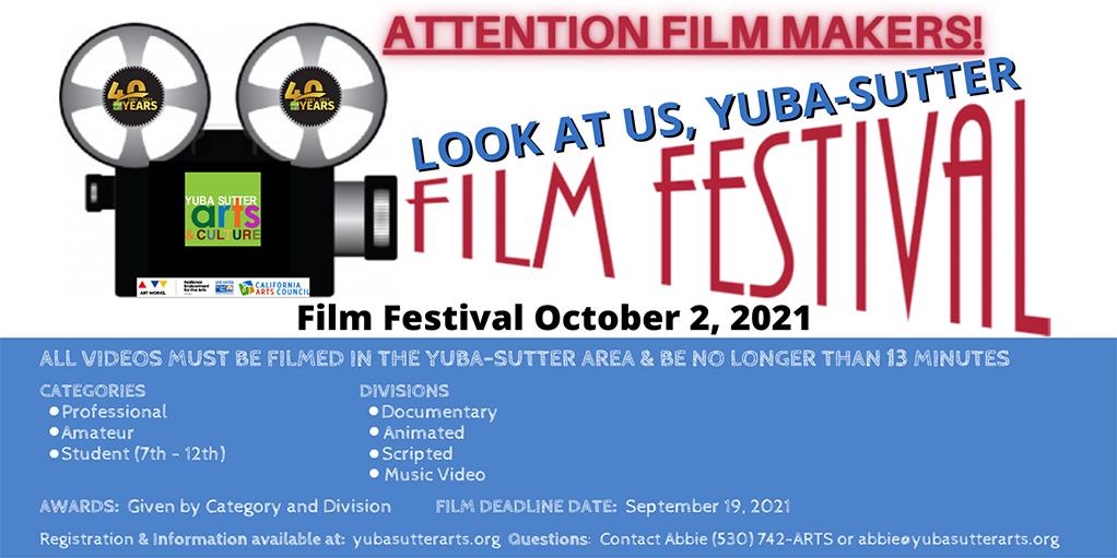 Look at Us Yuba-Sutter Film Festival Entry Deadline